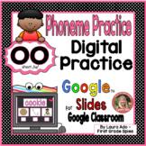 Digital OO short /u/  Vowel Team Phonics Practice ~ Google