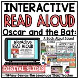 Digital Oscar and the Bat A Book About Sound Google Slides TM