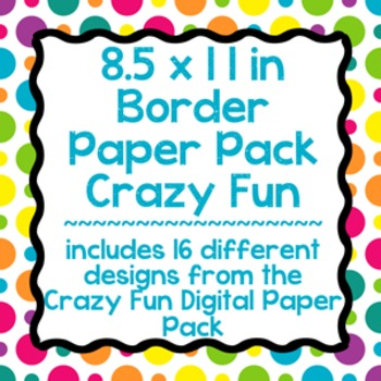 Digital Paper-8.5 x 11 Border Frame Paper Crazy Fun