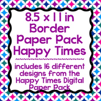 Digital Paper-8.5 x 11 Border Frame Paper Happy Times