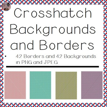 Backgrounds and Border- Crosshatch