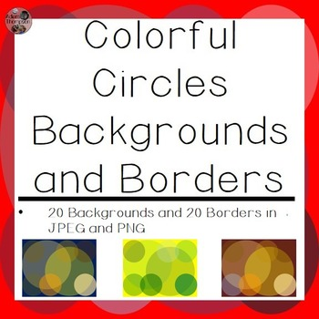 Backgrounds and Borders- Colorful Circles
