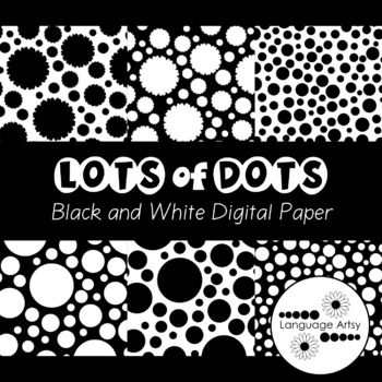 Digital Paper: Black and White, Lots of Dots!