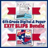 6th Grade TEKS Math Exit Slips Digital & Paper MEGA Bundle: Google & PDF Tickets