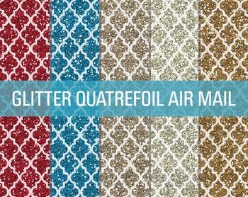 Digital Papers - Glitter Quatrefoil Patterns Air Mail