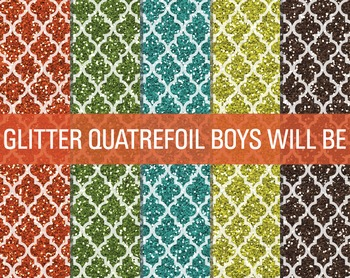 Digital Papers - Glitter Quatrefoil Patterns Boys Will Be