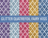 Digital Papers - Glitter Quatrefoil Patterns Fairy Kisses