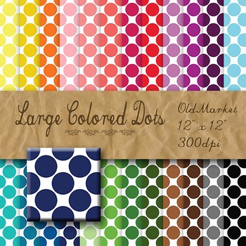 Digital Paper Pack - Large Colored Dots - 24 Different Papers - 12 x 12