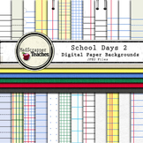 Digital Paper Pack School Days 2 Lined School Papers