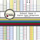 Digital Paper Pack School Days 2 Lined School Papers