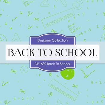 Digital Papers - Back To School (DP1639)