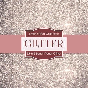 Digital Papers - Beach Tones Glitter (DP165)