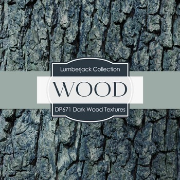 Digital Papers - Dark Wood Textures  (DP671)