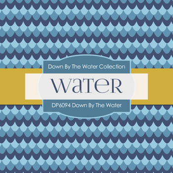 Digital Papers - Down By The Water (DP6094)