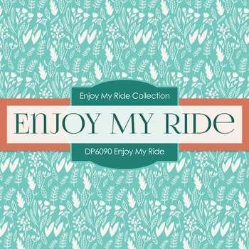 Digital Papers - Enjoy My Ride (DP6090)