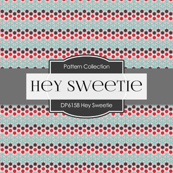Digital Papers - Hey Sweetie (DP6158)