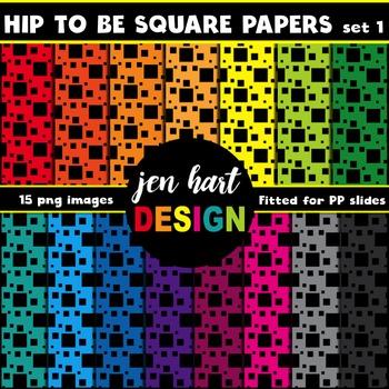Digital Papers  {Hip To Be Square set 1}