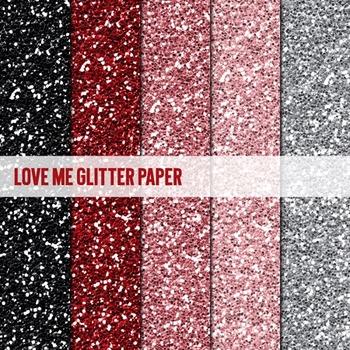 Digital Papers ~Love Me~ Glitter Paper {Ink n Little Things}