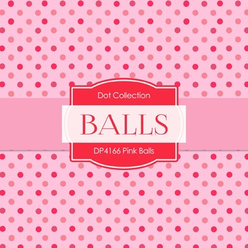 Digital Papers - Pink Balls (DP4166)