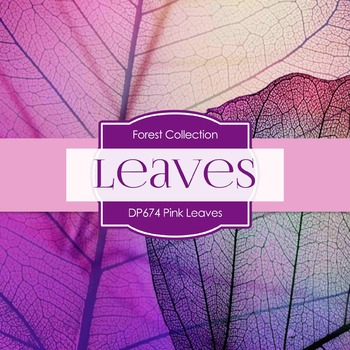 Digital Papers - Pink Leaves (DP674)