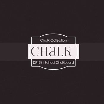 Digital Papers - School Chalkboard (DP1561)