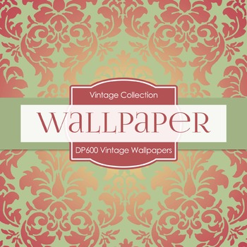 Digital Papers - Vintage Wallpapers  (DP600)