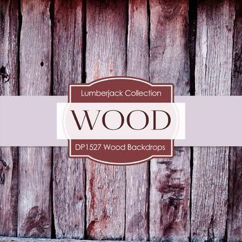 Digital Papers - Wood Backdrops (DP1527)