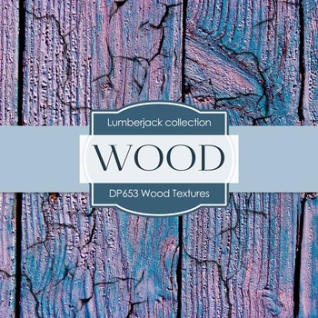 Digital Papers - Wood Textures (DP653)
