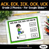 Digital Phonics Activities - ACK, ECK, ICK, OCK, and UCK 2nd Grade Phonics