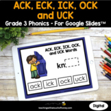 Digital Phonics Activities Google Slides - ACK, ECK, ICK,
