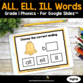 Digital Phonics Activities Google Slides - ALL, ELL, ILL W