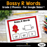 Digital Phonics Activities Google Slides - Bossy R Words Grade 2