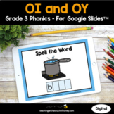 Digital Phonics Activities Google Slides - OI and OY Words