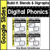 Digital Phonics for Google Slides: Build it. Blends & Digraphs