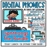Digital Phonics Lessons DIPHTHONGS BUNDLE Slides Distance