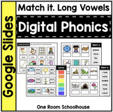Digital Phonics for Google Slides: Match it. Long Vowels