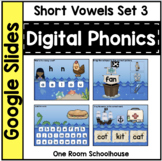 Digital Phonics for Google Slides: Short Vowels Set 3