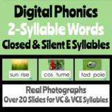 Digital Phonics Two-Syllable Words w/ VC & VCE Syllables (Closed and Silent E)