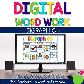 Digital Phonics Word Work - Digraph Ch