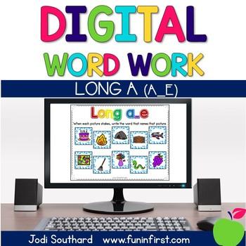 Digital Phonics Word Work - Long a Silent e