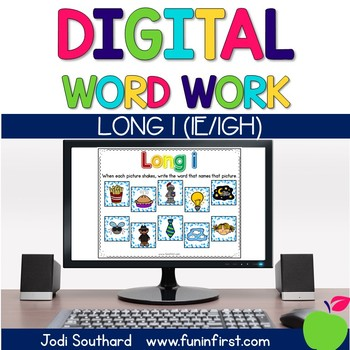 Digital Phonics Word Work - Long i (ie/igh)