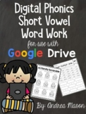 Digital Phonics Word Work Worksheets - Google Classroom -
