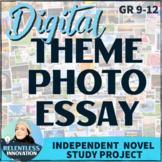 ⭐Digital Photo Essay on Theme Independent Novel Study Dist