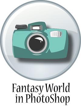 Digital Photo: Making a Fantasy World