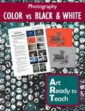 Digital Photography Lesson - COLOR vs BLACK & WHITE - Directions & Samples
