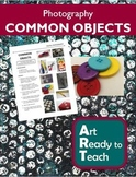 Digital Photography Lesson - COMMON OBJECTS - Directions &
