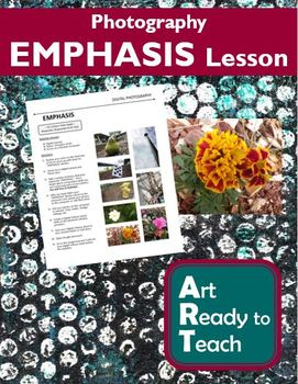 Digital Photography Lesson - EMPHASIS - Directions & Samples