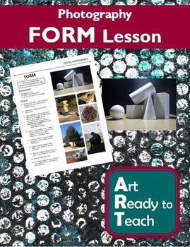 Digital Photography Lesson - FORM - Directions & Samples