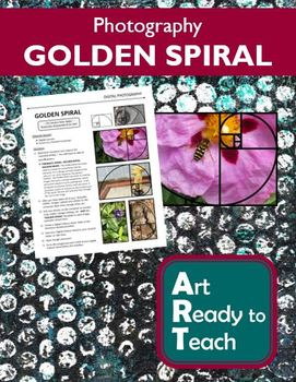 Digital Photography Lesson - GOLDEN SPIRAL Composition - Directions & Samples