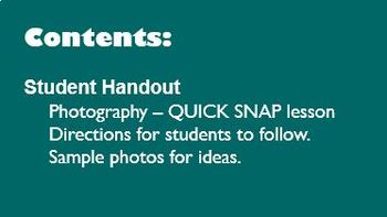 Digital Photography Lesson - QUICK SNAP - Directions & Samples